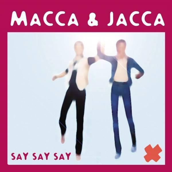 Macca & Jacca