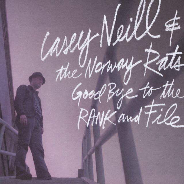 Casey Neill & The Norway Rats