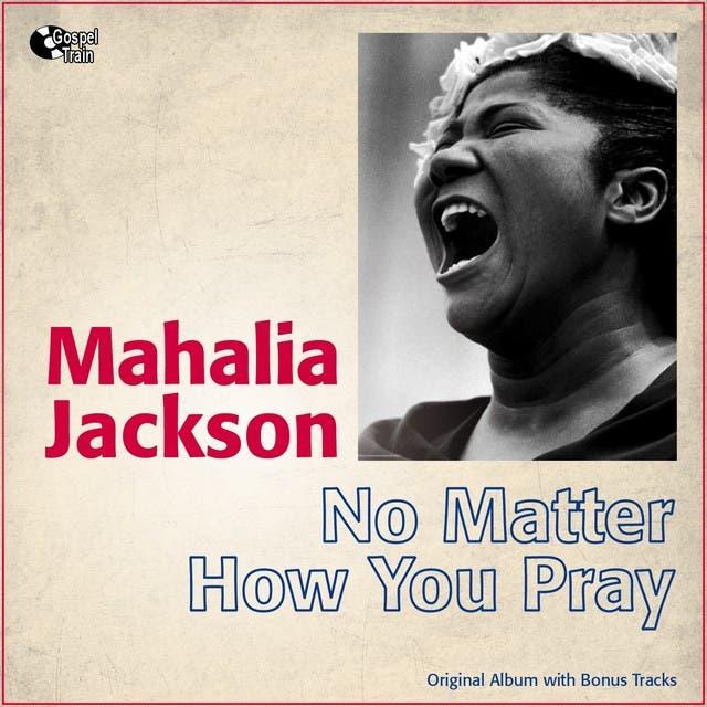 No Matter How You Pray