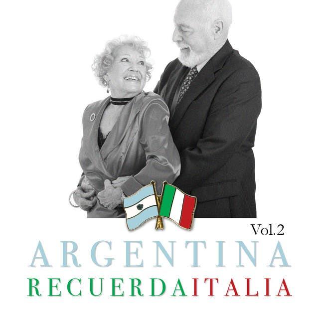 Argentina Recuerda Italia Vol. 2