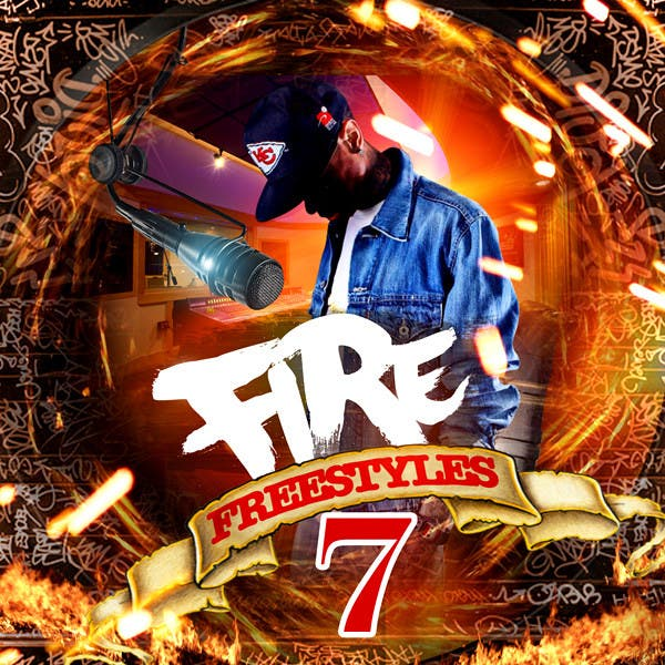Fire Freestyles 7