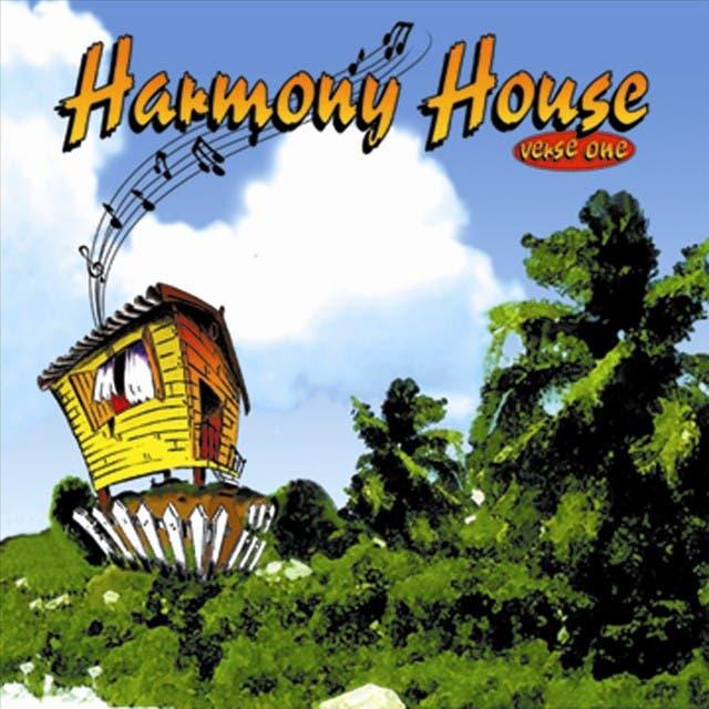 Harmony House Verse 1