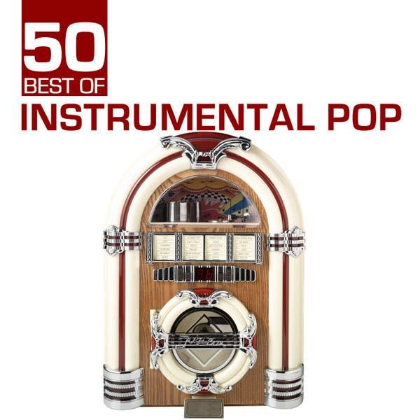 50 Best Of Instrumental Pop