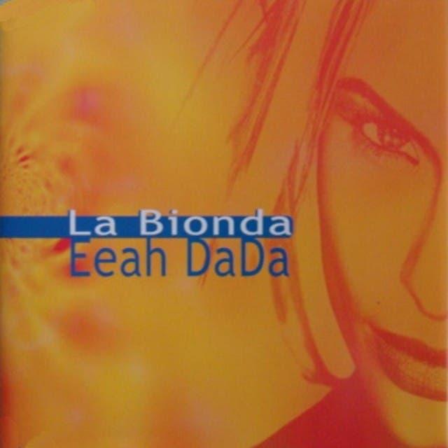 La Bionda - Eeah Dada - Airplay Rmx (Exclusive) - Single