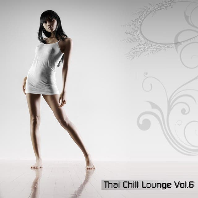 Thai Chill Lounge, Vol. 6