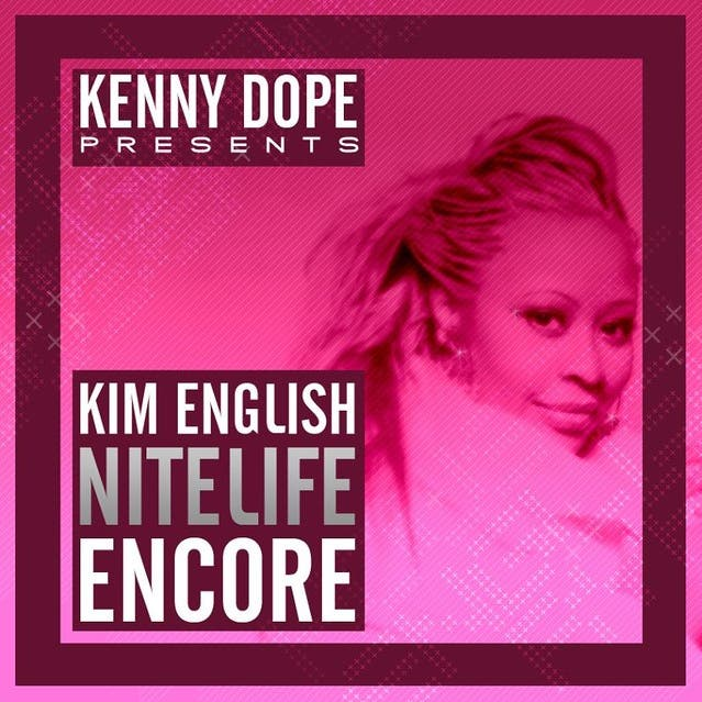 Kenny Dope Presents Kim English