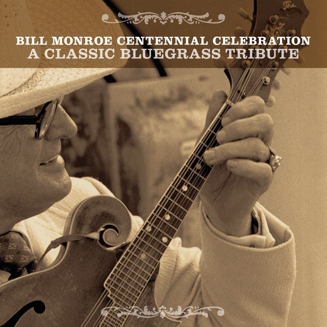 Bill Monroe Centennial Celebration: A Classic Bluegrass Tribute
