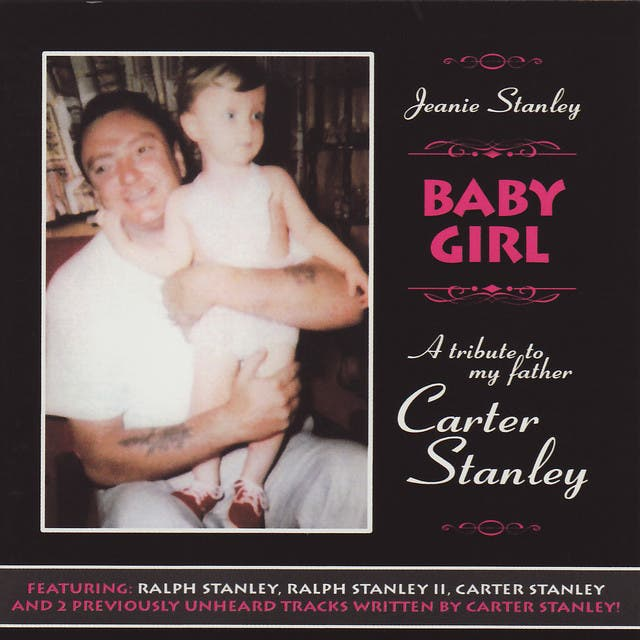 Baby Girl: A Tribute To Carter Stanley