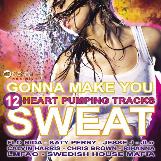 Gonna Make You Sweat (12 Heart Pumping Tracks)