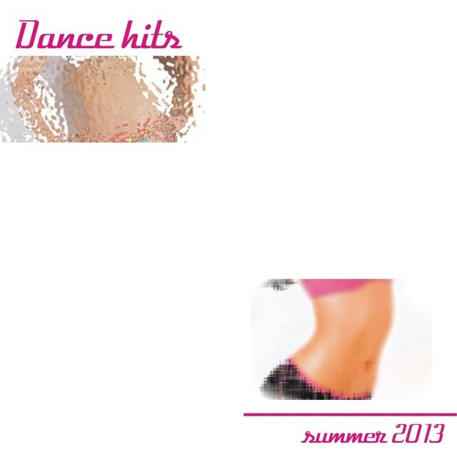 Dance Hits Summer 2013