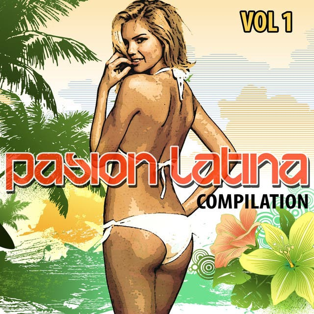 Pasion Latina Compilation Vol. 1