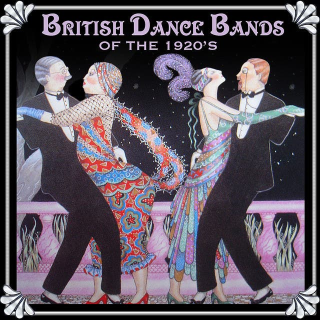British Dance Bands Of The 1920s