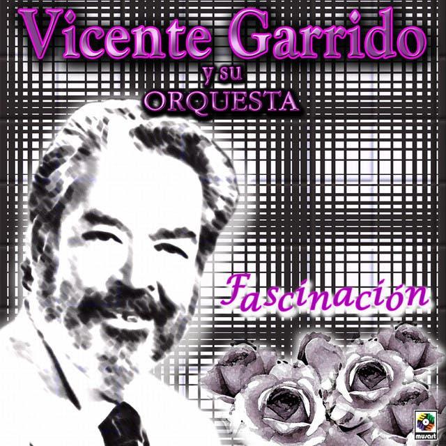 Vicente Garrido Y Su Orquesta