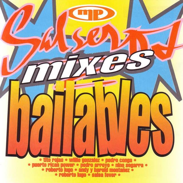 Salseros, Mixes, Bailables