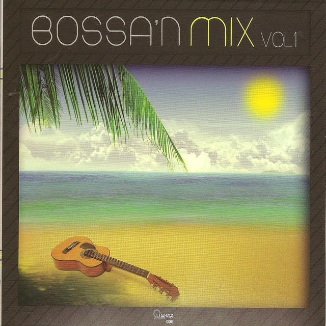 Bossa 'n Mix Vol 1