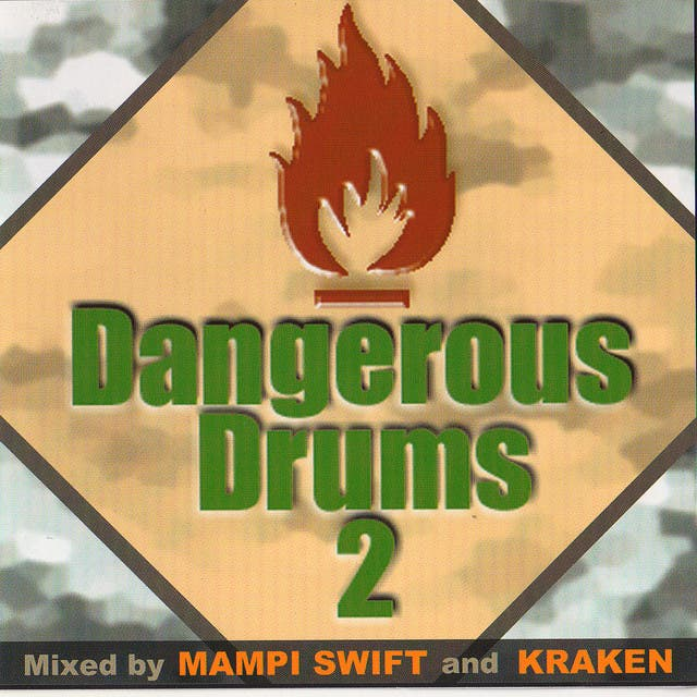 Dangerous Drums 2 (Disc 2) - Mixed By Kraken