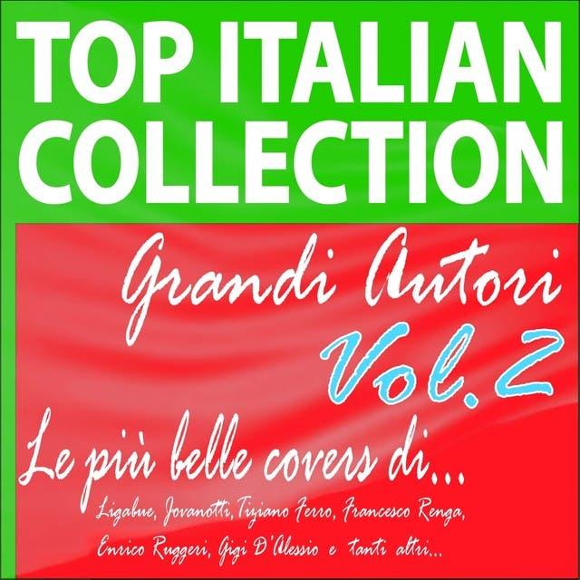 Top Italian Collection Grandi Autori, Vol. 2 (Le Più Belle Covers Di... Ligabue, Jovanotti, Tiziano Ferro, Francesco Renga, Enrico Ruggeri, Gigi D'alessio E Tanti Altri...)