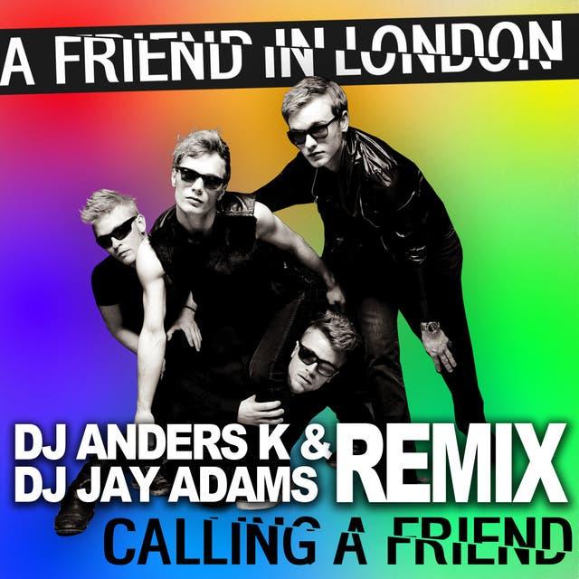 Calling A Friend (Anders K & Jay Adams Remix)