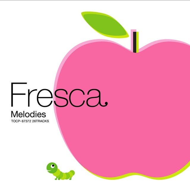 Fresca Melodies