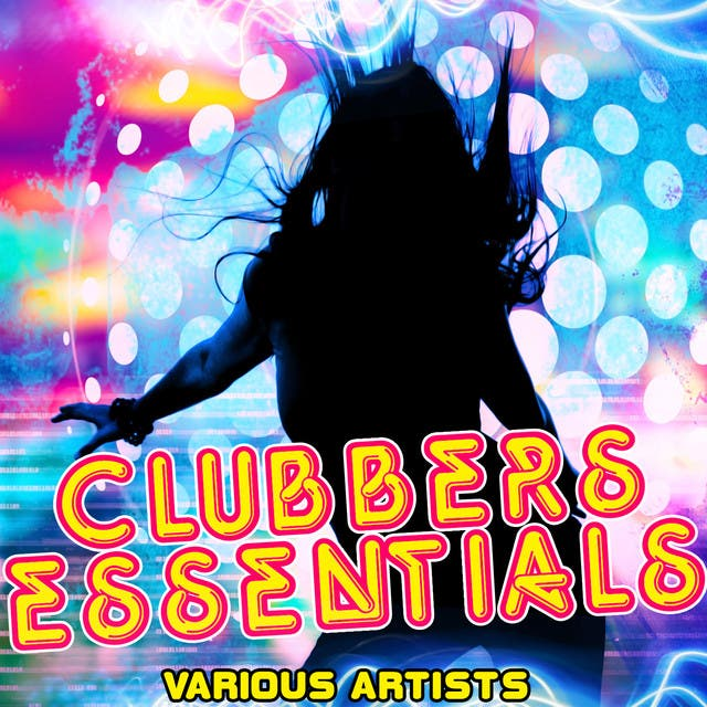 Clubbers Essentials