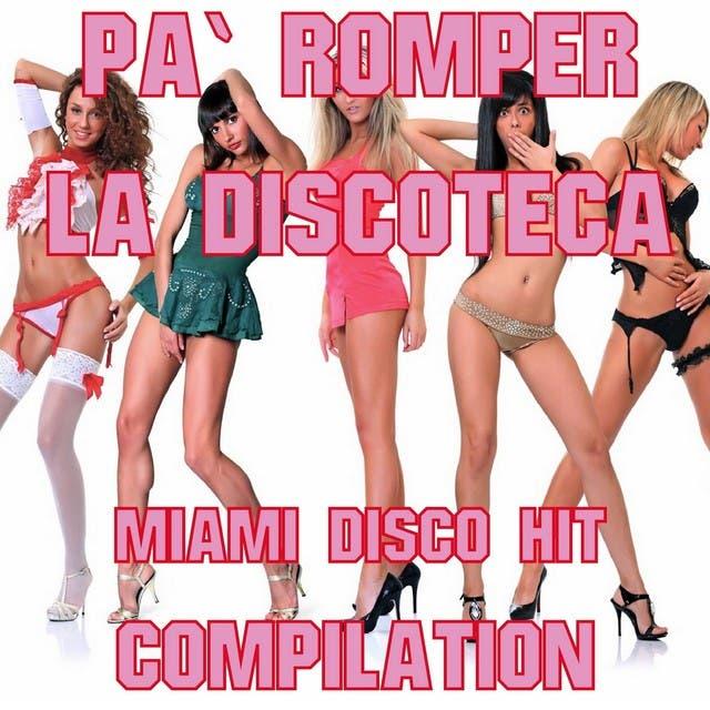 Pa' Romper: La Discoteca Miami Disco Hit Compilation