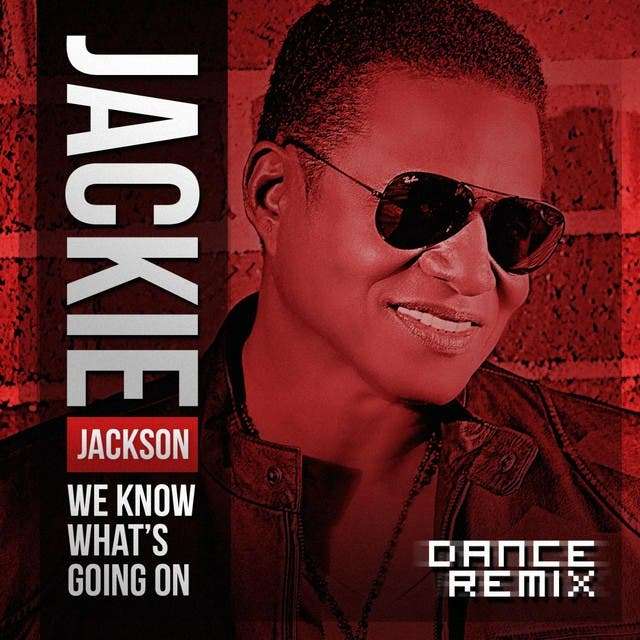 We Know What's Going On (Dance Remix) - Single