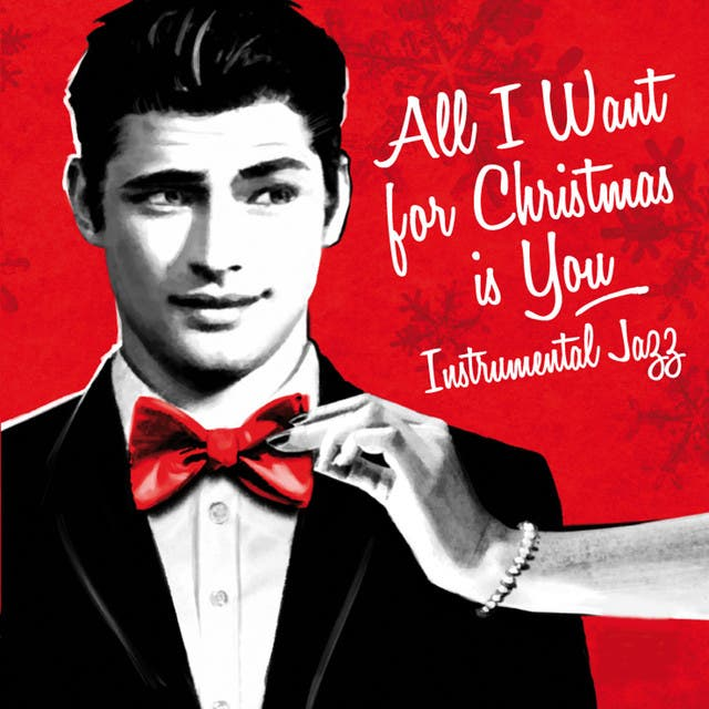 All I Want For Christmas Is You (Instrumental Jazz)