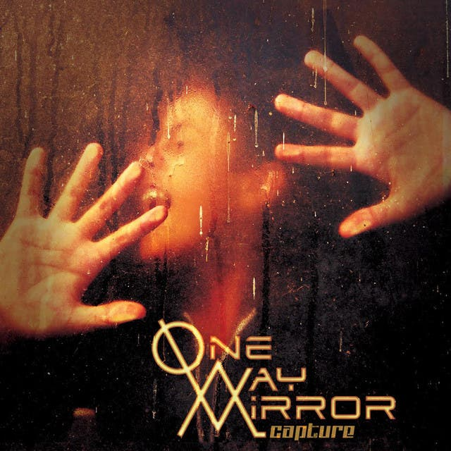 One-Way Mirror
