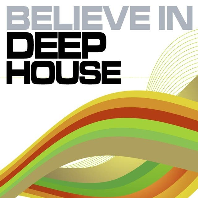 Believe In Deep House, Vol. 3