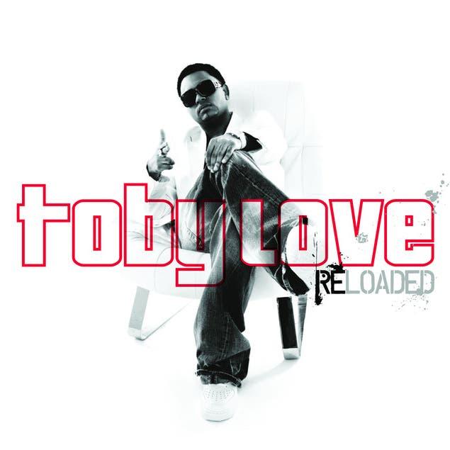 Toby Love Reloaded