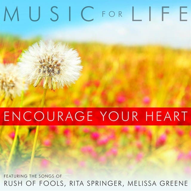 Encourage Your Heart
