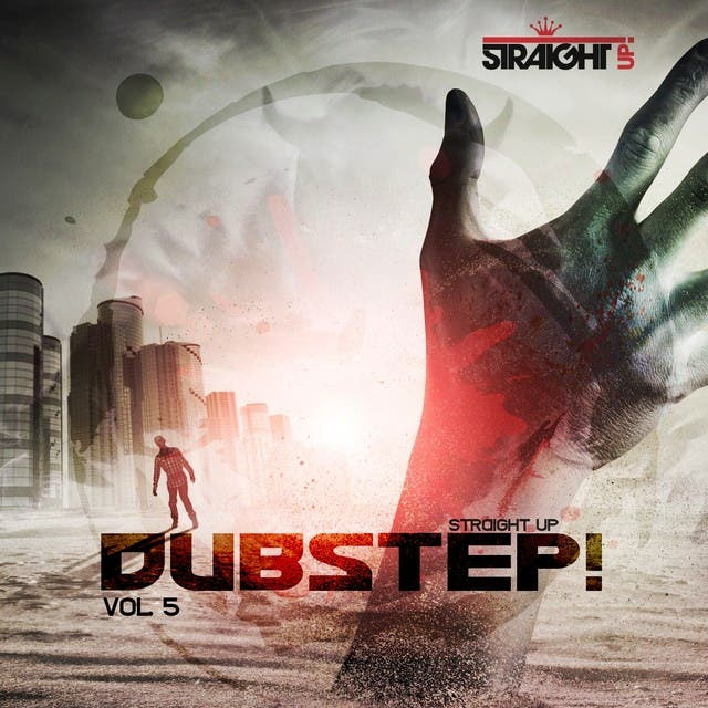 Straight Up Dubstep! Vol. 5
