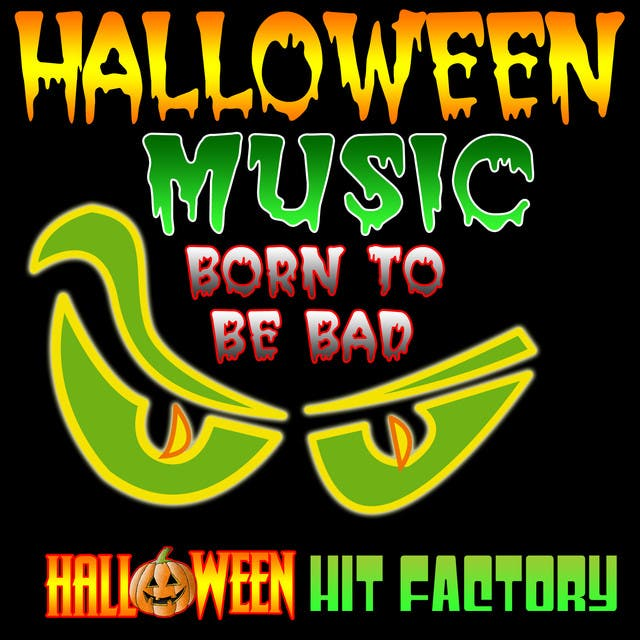 Halloween Music Born To Be Bad