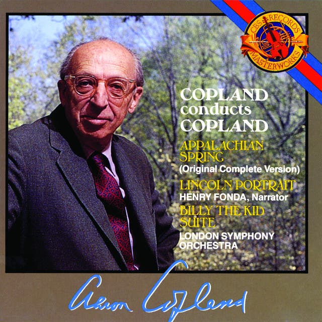 Copland: Appalachan Spring, Lincoln Portrait, Billy The Kid