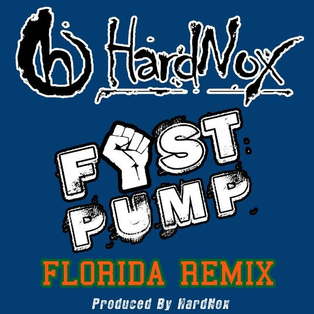 Fist Pump (Florida Remix) - Single
