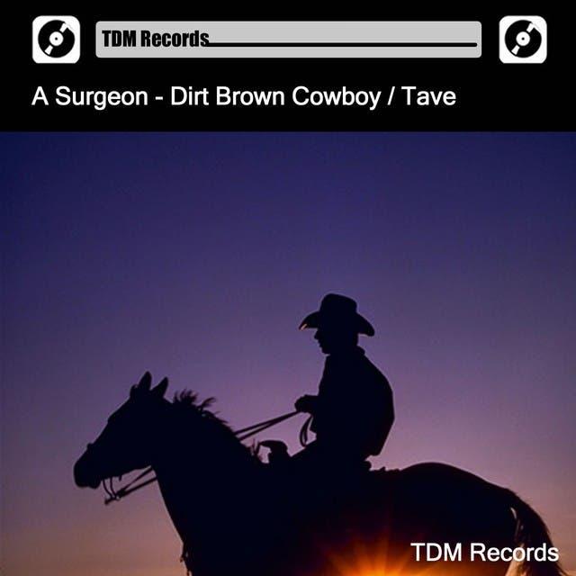 Dirt Brown Cowboy / Tave