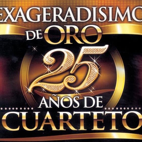 Exageradisimo De Oro - 25 Años De Cuarteto