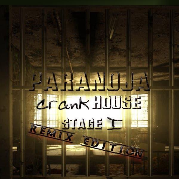 Paranoja Crank House Stage 1