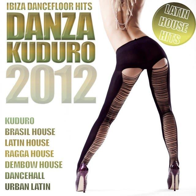 Danza Kuduro 2012 (Brasil House, Kizomba, Merengue, Latin House, Salsa, Bachata, Reggaeton, Urban Latin)