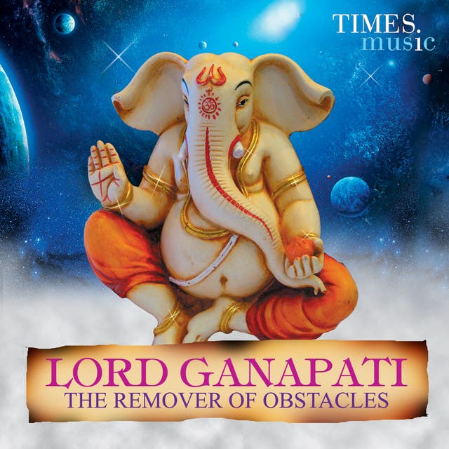 Lord Ganapati The Remover Of Obstacles