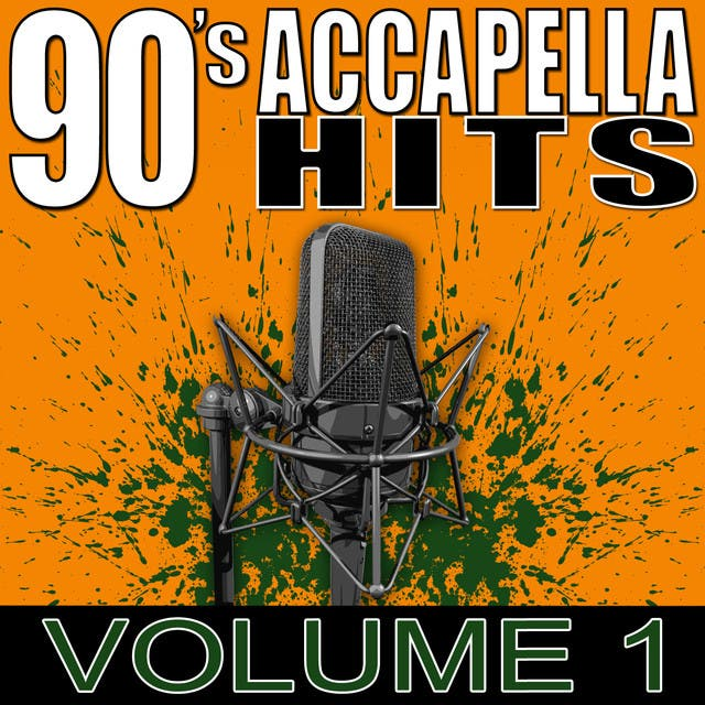 90's Accapella Hits Volume 1