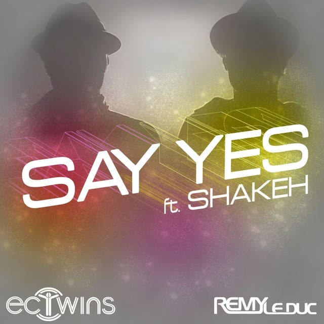 E.C. Twins & Remy Le Duc Featuring Shakeh image