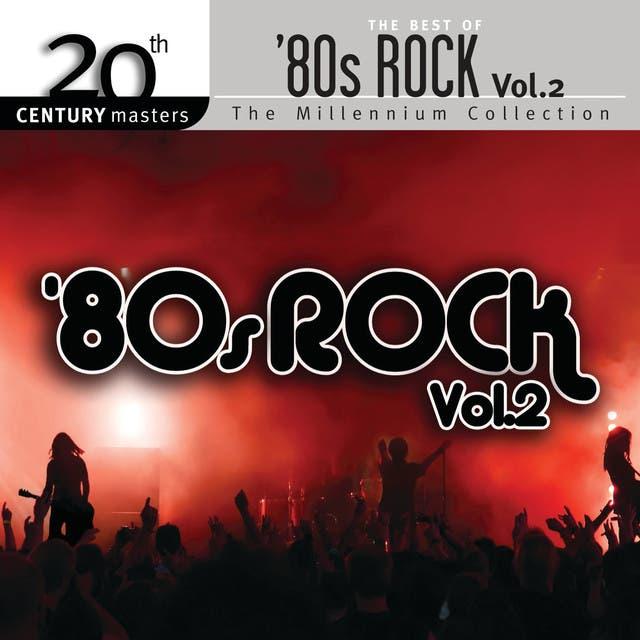 Best Of 80s Rock Volume 2 - 20th Century Masters