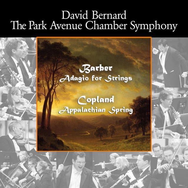 Barber: Adagio For Strings - Copland: Appalachian Spring