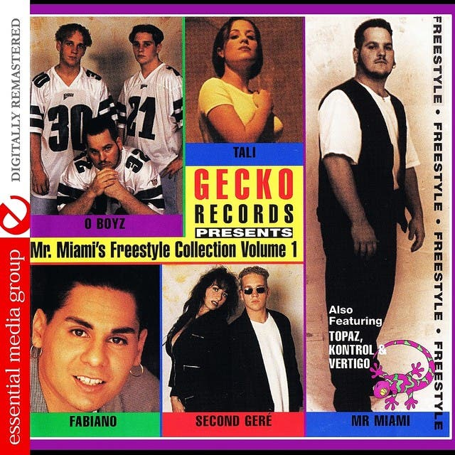 Gecko Records Presents Mr. Miami's Freestyle Collection Vol. 1 (Digitally Remastered)