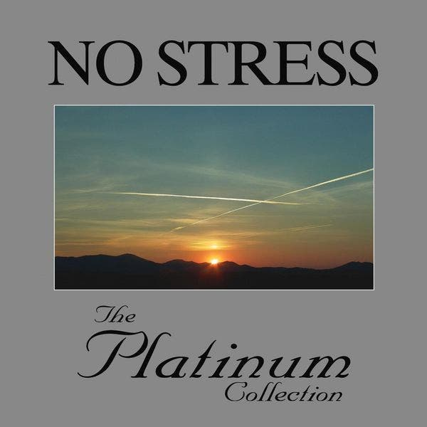 No Stress - The Platinum Collection