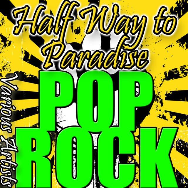 Halfway To Paradise: Pop Rock