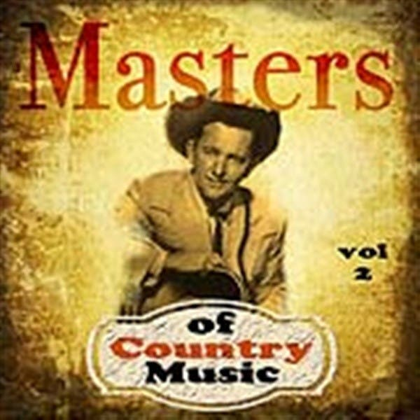 Masters Of Country Music - Volume 2