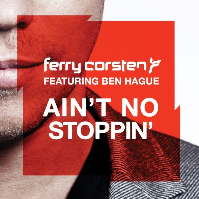 Ferry Corsten Featuring Ben Hague