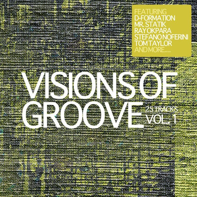 Visions Of Groove, Vol. 1
